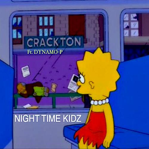 Night Time Kidz (feat. Dynamo-P)
