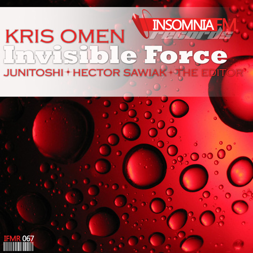 Kris Omen - Invisible Force (The Editor Remix) Insomniafm Records [PREVIEW]
