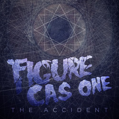 Figure & CasOne - The Accident (Original Mix)