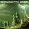 Mark Mallman - Double Silhouette