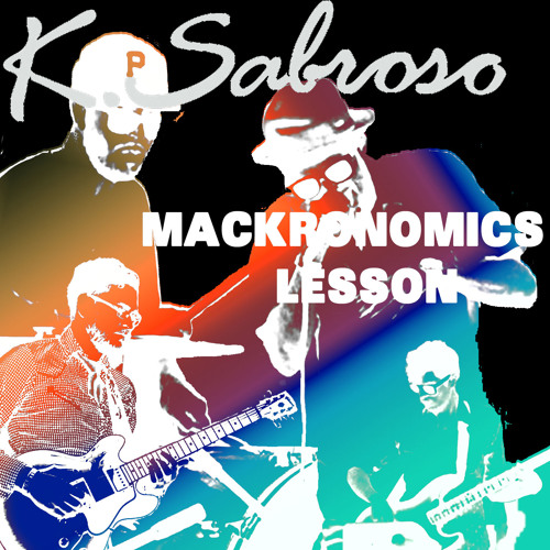 T Bird and the Breaks - Just Gettin' Started (K. Sabroso's Mackronomics Lesson)[FREE DOWNLOAD]