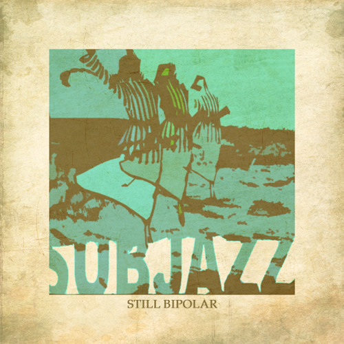 SubJazz - Plus Love Minus Cheese OUT NOW!