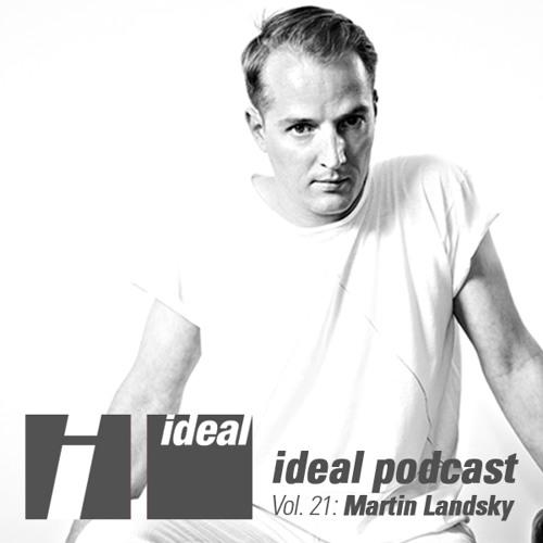 Ideal Podcast Vol. 21 - Martin Landsky