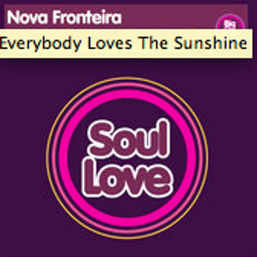 Nova Fronteira - Everybody Loves The Sunshine (Robbie Blanco)+(Sean McCabe Reprise)