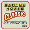 Waffle House Jukebox feat. Funny As Buck & Term BRLA