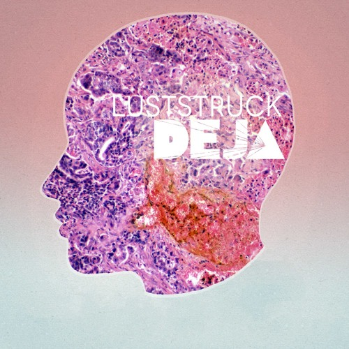 DEJA - Luststruck (Cosmo Black Remix)