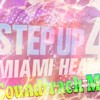 Step Up Miami Heat Soundtrack Mix
