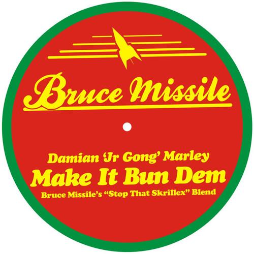 """Damian """"Jr Gong"""" Marley - Make It Bun Dem (Bruce Missile`s Stop That, Skrillex Blend)"""