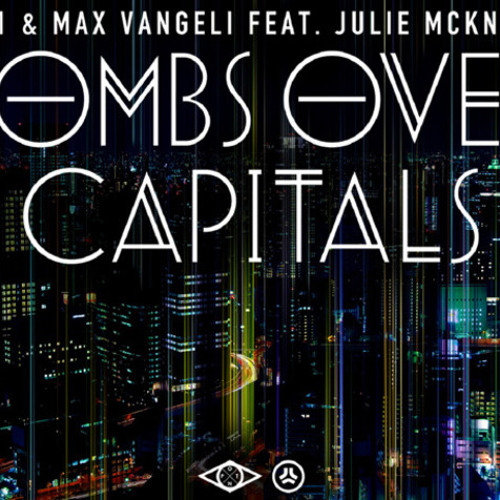 AN21 & Max Vangeli - Bombs Over Capitals (Denny Ray Remix)