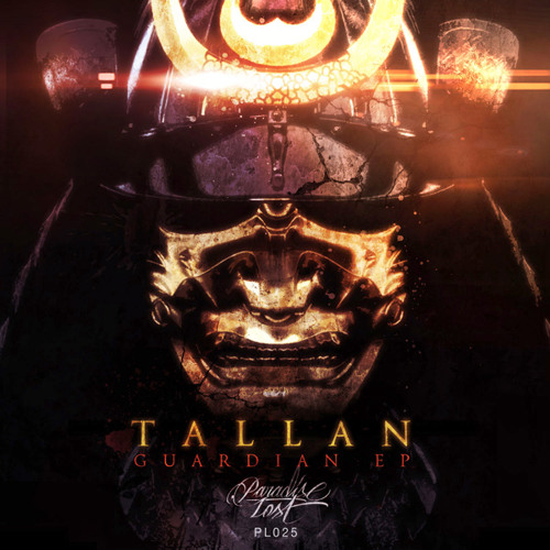 [PL025] _ TALLAN - Guardian - out now on Guardian EP!!