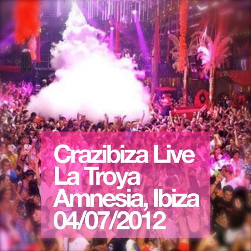 Crazibiza Live@La Troya, Amnesia, Ibiza 2012-07-04