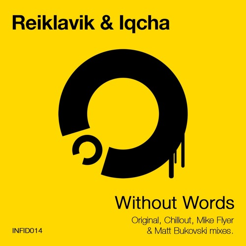 Reiklavik & Iqcha - Without Words (Mike Flyer Remix)