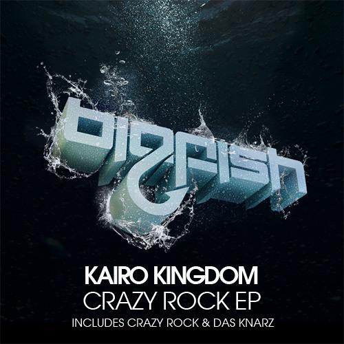 Kairo Kingdom - Crazy Rock (Oyaebu & Kairo Kingdom Remix)