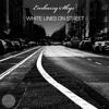 Embassy Skys - White Lines on Street (set)