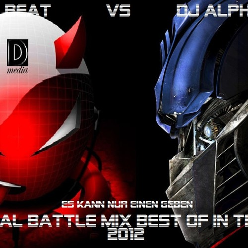 The Real Battle Mix Best Of In The Mix 2012 Dj Devilbeat Vs Dj Alphatrone