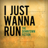 I Just Wanna Run (Remix)