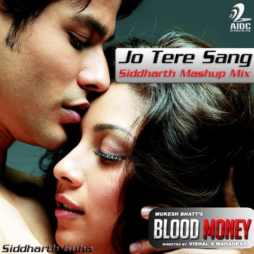 "Jo Tere Sang (Siddharth Mashup) [FULL VERSION] Released by ""AIDC"""