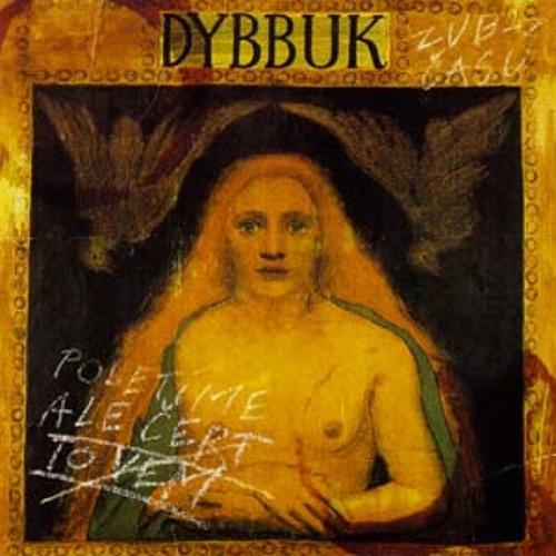 Dybbuk - Ale čert to vem
