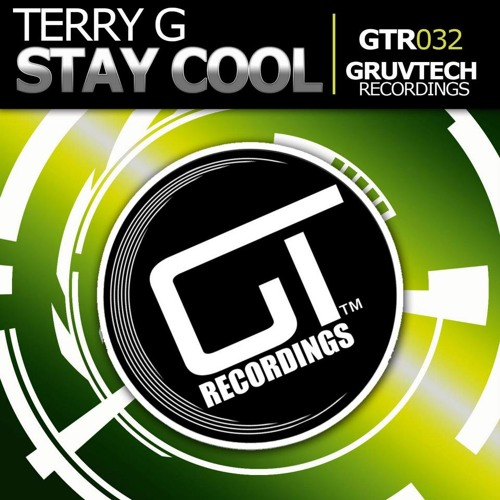 "Terry G. ""Stay Cool"" (Bustin' Jeeberz Remix) OUT NOW on Traxsource!!!!!"