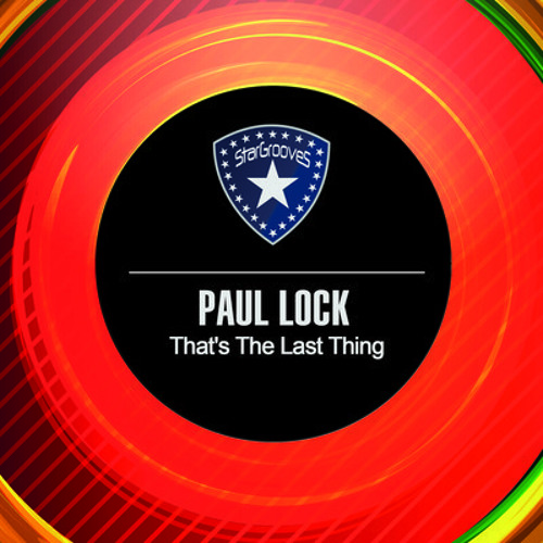 Paul lock - That's The Last Thing (Alex Filomena Mix)