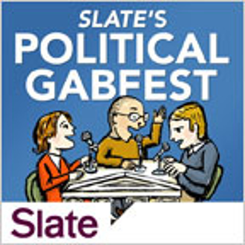 Slate: The Cool on the Outside, Burning for America on the Inside Gabfest