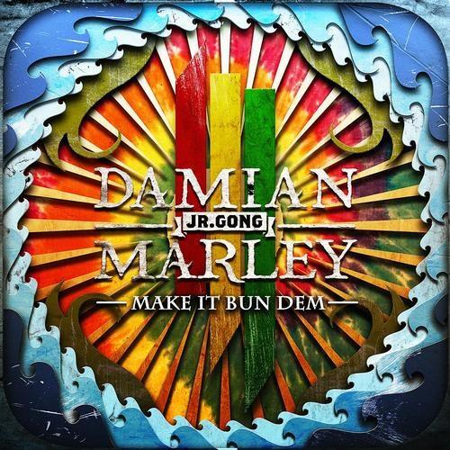 """Skrillex & Damian """"Jr. Gong"""" Marley - Make It Bun Dem (Gold Top Remix)"""