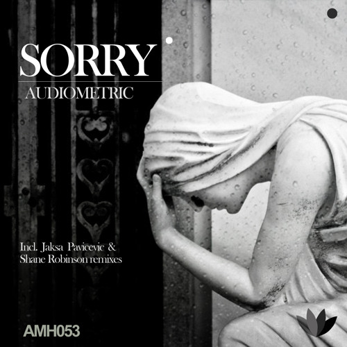 Audiometric - Sorry (Original Mix)