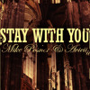 Stay With You - Mike Posner & Avicii
