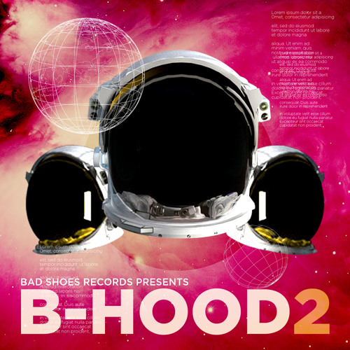BAD SHOES RECORDS PRESENTS: B-HOOD 2