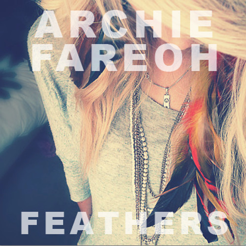 Feathers by Archie & Fareoh