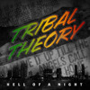 Tribal Theory - DeJah Vu
