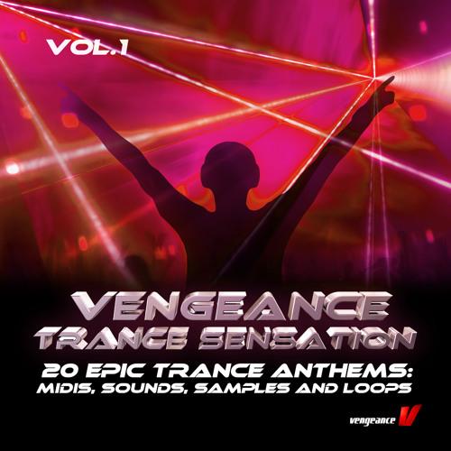 Vengeance SamplePack: Trance Sensation Vol 1 by reFX on SoundCloud