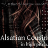 Morrissey in high-pitch: Alsatian Cousin