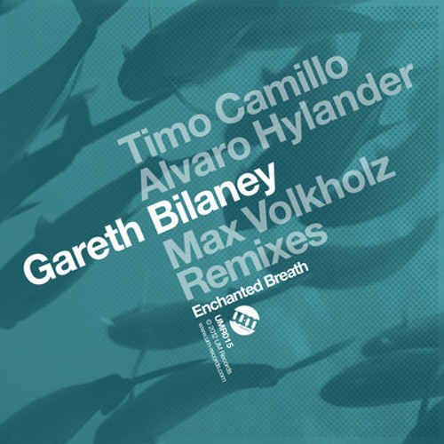 Gareth Bilaney - Enchanted Breath (Max Volkholz) {Um Records}