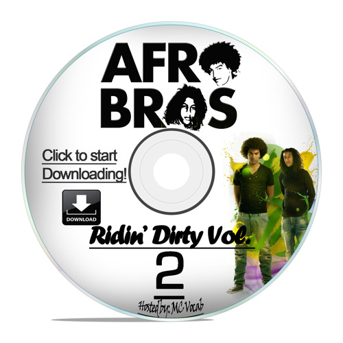 Afro Bros - Ridin' Dirty Mixtape vol. 2 Hosted by Mc Vocab