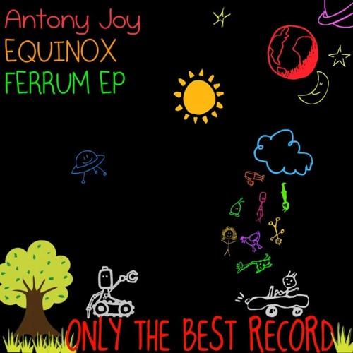 99# Antony Joy - Equinox [ Only the Best Record international ]