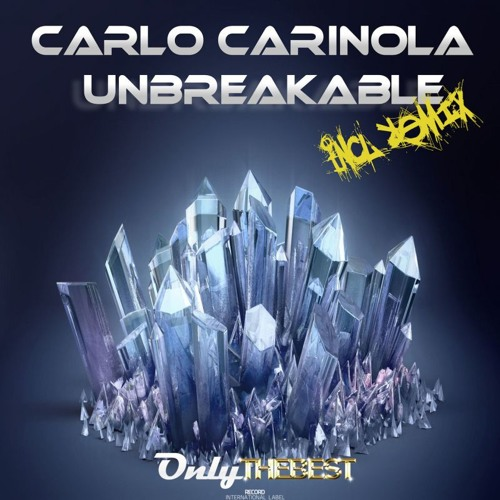 102# Carlo Carinola - Unbreakable (Original Mix) [ Only the Best Record international ]