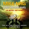 Mike NRG - Lost in Dreams (Dj F.T.'s Q-Base Bootleg 2k12)