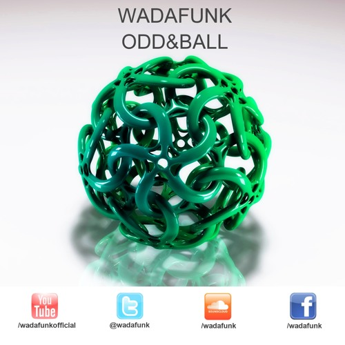 Wadafunk - Odd & Ball (Preview)