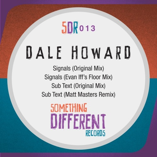 Dale Howard - Sub Text (Matt Masters Remix) [Something Different Records] (96kbps)