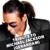 TRIBUTE TO MICHAEL JACKSON (GERARDAM)