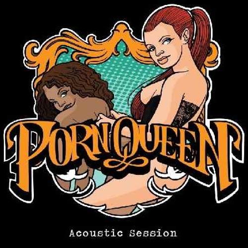 Porn Queen - Acoustic Session