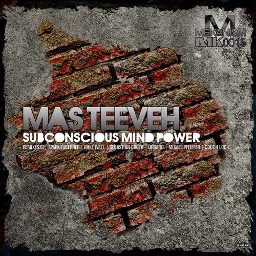 Mas Teeveh - Subconscious Mind Power (Sebastian Groth Remix) SC PREVIEW OUT NOW