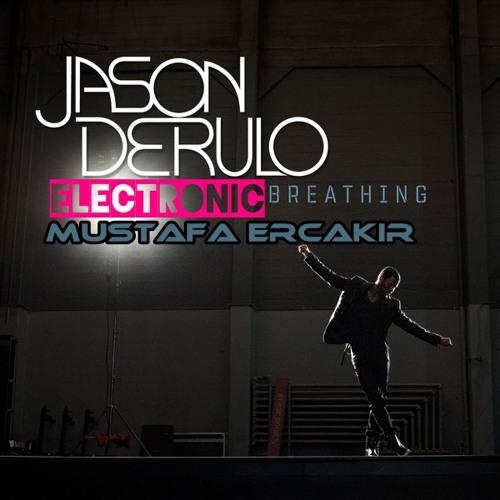 DJ Mustafa Erçakır & Jason - Breathing (Demo)