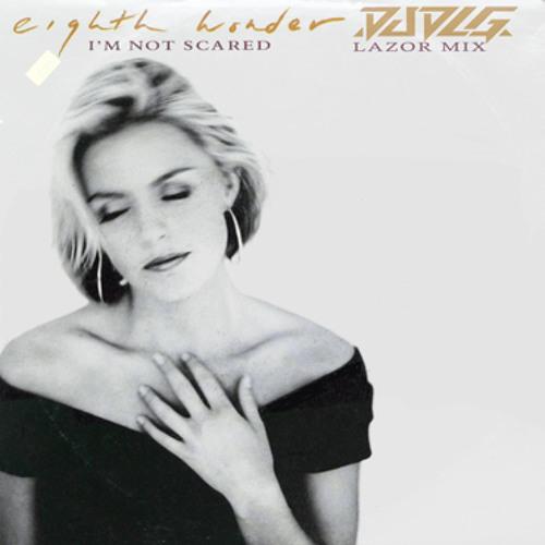 Eighth Wonder - Im Not Scared - DJ DLG Lazor Mix [Free Download]