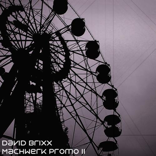 David Brixx - Machwerk Promo II