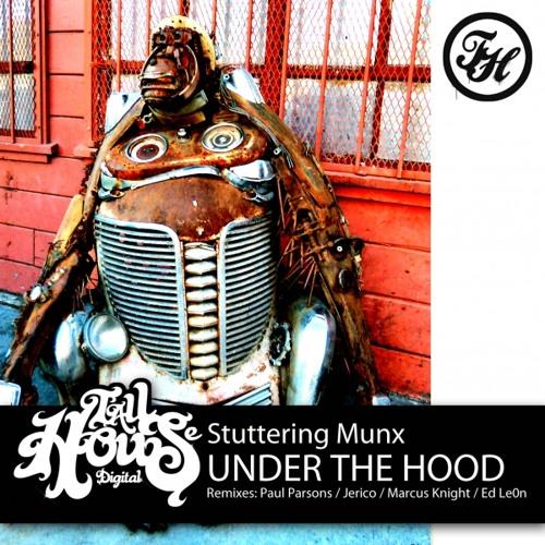 Stuttering Munx Under The Hood (Paul Parsons Remix)