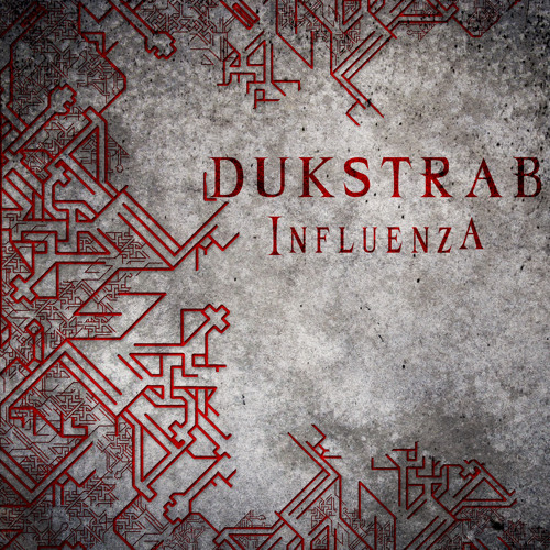 Dukstrab - Influenza (free mp3 download @ http://greasp com/releases