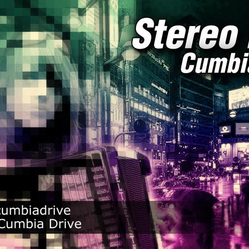 Stereo Love - Cumbia Drive