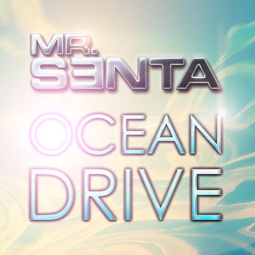 MR. SENTA - OCEAN DRIVE (RADIO MIX)